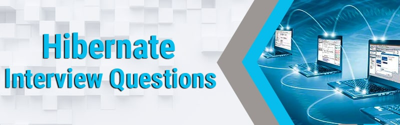 hibernate interview questions min Hibernate interview questions and answers