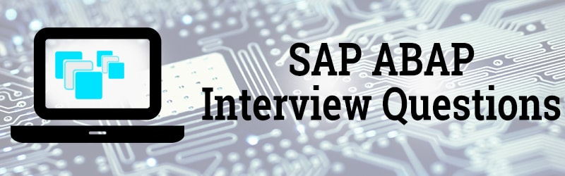 Top 50 SAP ABAP Interview Questions And Answers For Freshers