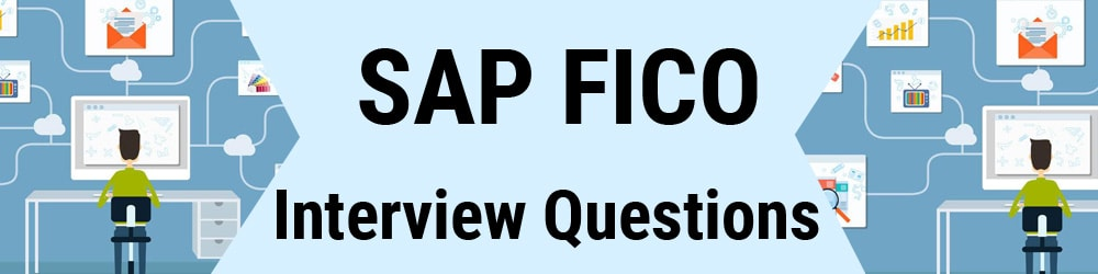Top 100 SAP FICO Interview Questions and Answers Pdf - 2019