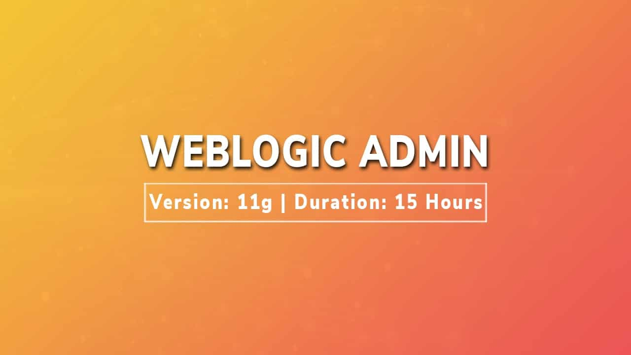 weblogic admin tutorial videos