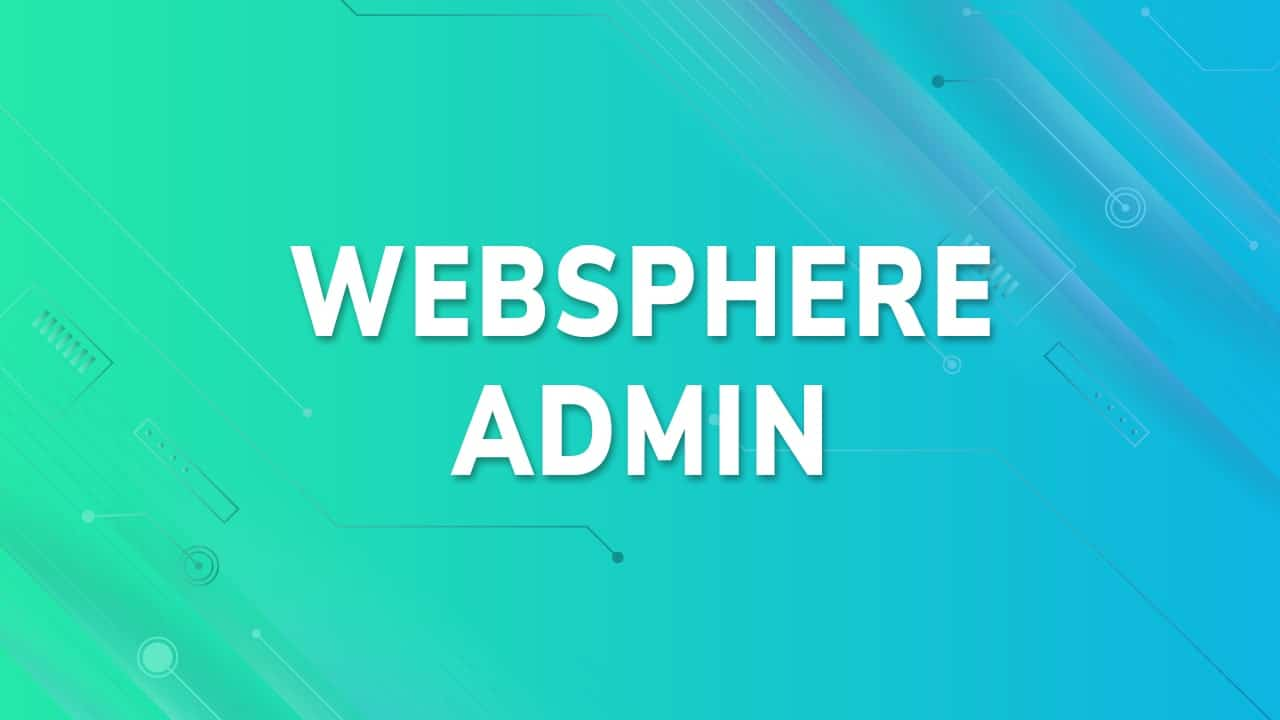 websphere admin course
